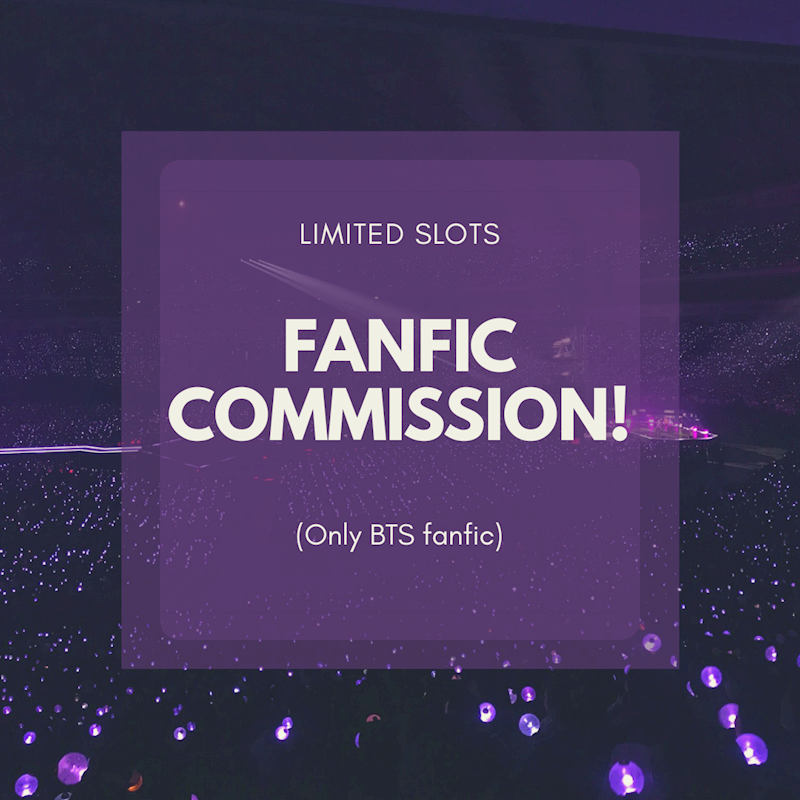 Ko-fi - [OPEN] BTS Fanfic Commissions! (Limited Slots) - Ko